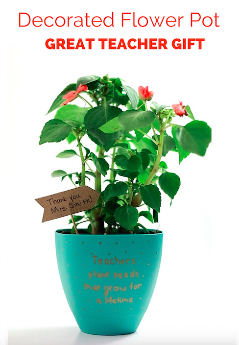 Decorated Flower Pot - Great Teacher Gift