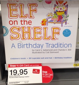 Target Is Offering A 5 Gift Card When You By The Elf On Shelf Birthday Tradition Pick This Up For Only 1495 After Factor