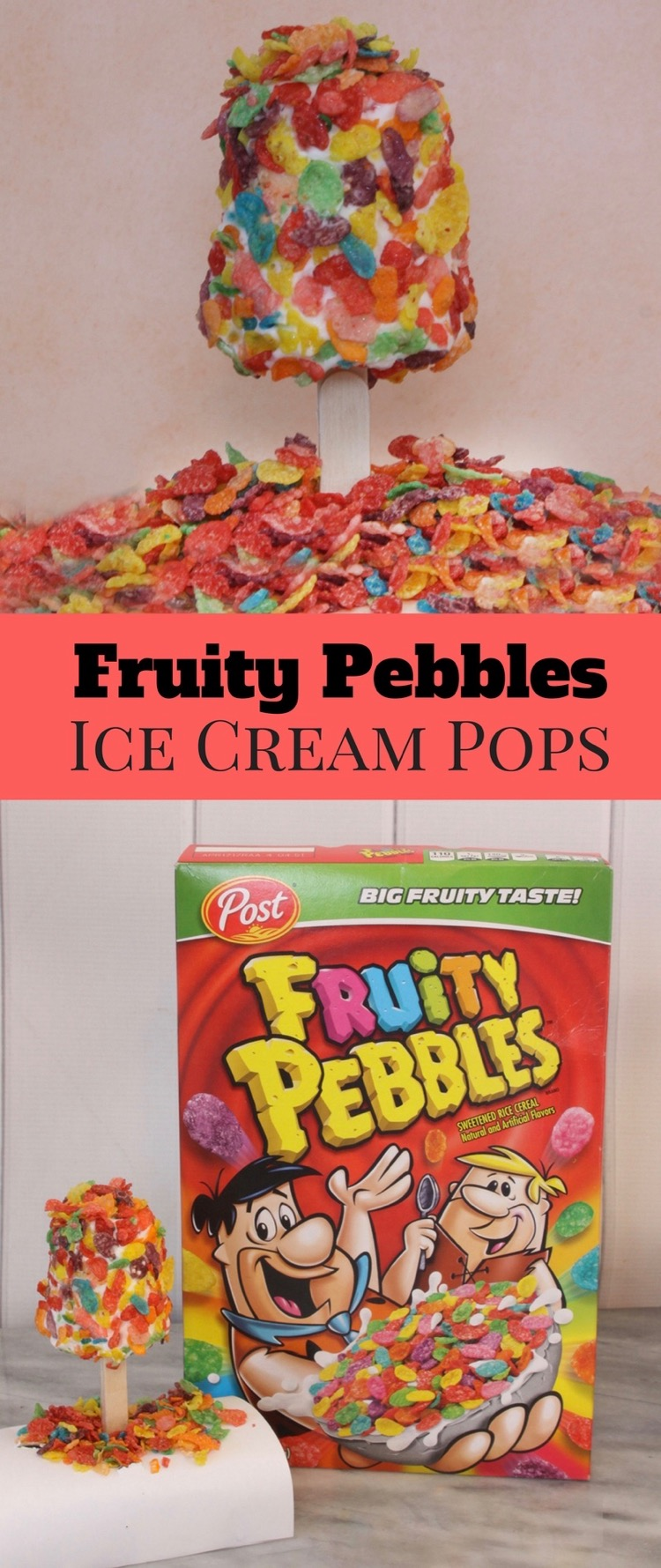 Fruity Pebbles Ice Cream Pops