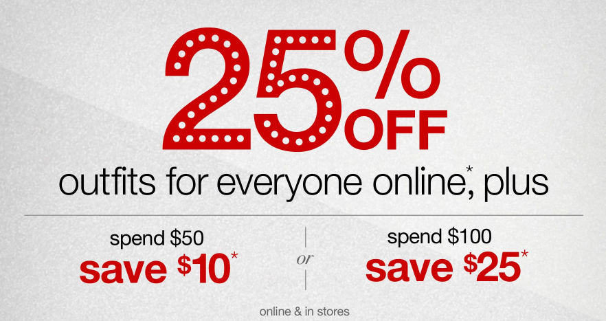 Target.com  All Clothing 25% off + Save  10 off  50 and  25 off  100 ... afd569e182