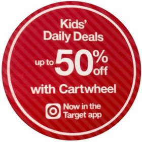 Target Kids' Daily Deal (Up to 50% off Cartwheel each Day)
