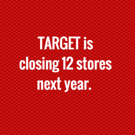 Target Closing 12 Stores in 2018