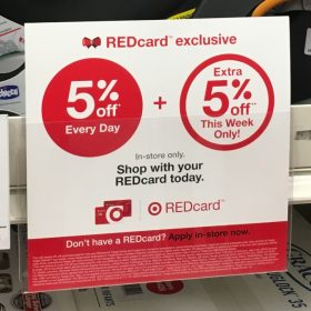 REDcard Holders get an Extra 5% off on top of the Every Day 5% off