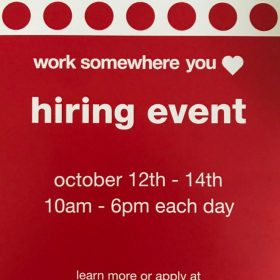 Target Hiring Event for 2018 Holiday Season (10/12-10/14 10-6 pm)